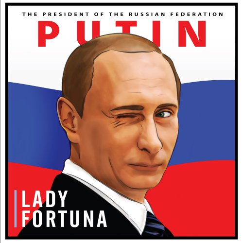 Президента РФ Lady Fortuna поздравила созданием клипа «Putin»