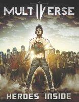 Премьера песни Multiverse — Heroes inside